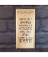 Party Like A Hobbit Sign,Lord Of The Rings Gift Harry Potter Plaque Wiza... - $17.44
