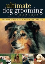 Ultimate Dog Grooming   (170 dog breeds)  :  New Softcover  @ZB - $17.25