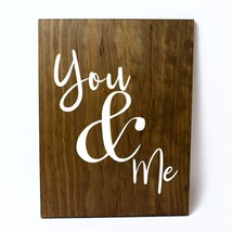 You and Me Solid Pine Wood Wall Plaque Sign Home Decor - $34.16