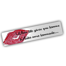 Elizabeth T Quote Saying Life Gives You Lemonade 4x18 in. Aluminum Stree... - $17.77