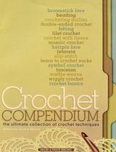 Crochet Compendium Collection of Techniques HoWB Book 134 pages - $6.18