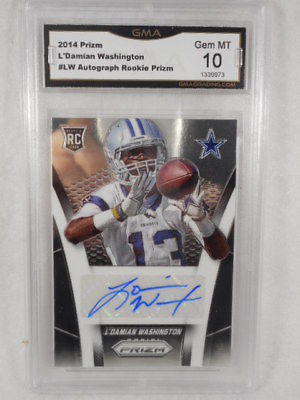2014 Prizm #LW L'Damian Washington Auto Rookie Prizm GMA Graded Gem 10