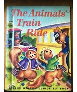 Animal Train Ride Rand McNally Junior Elf 8040 Hard Back Childrens Book ... - $5.89