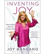 Inventing Joy: Dare to Build a Brave & Creative Life - $10.98