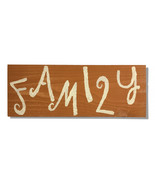 Family, Handcrafted wooden sign - $25.00
