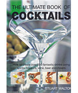 Ultimate Book of Cocktails: How to Create 600 Fantastic Drinks VINYL COV... - £4.46 GBP