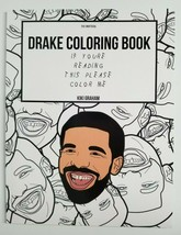 Drake Coloring Book If You're Reading This Please Color Me NEW Unofficia... - $10.99