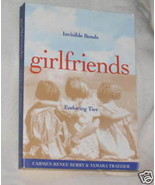 GIRLFRIENDS INVISIBLE BONDS ENDURING TIES 1995 BOOK - $14.36