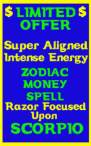 Money Spell Highly Charged Spell For Scorpio Millionaire Magic for Luck Money - $47.00
