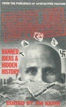 Secret and Suppressed: Banned Ideas and Hidden History Jim Keith - $6.09