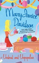 Undead And Unpopular~MaryJanice Davidson~Book  #5 Betsy Undead Series~Ha... - $19.99