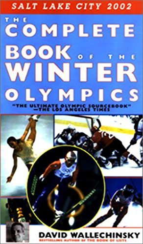 Primary image for The Complete Book of the Winter Olympics Wallechinsky, David