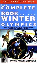 The Complete Book of the Winter Olympics Wallechinsky, David - $10.88