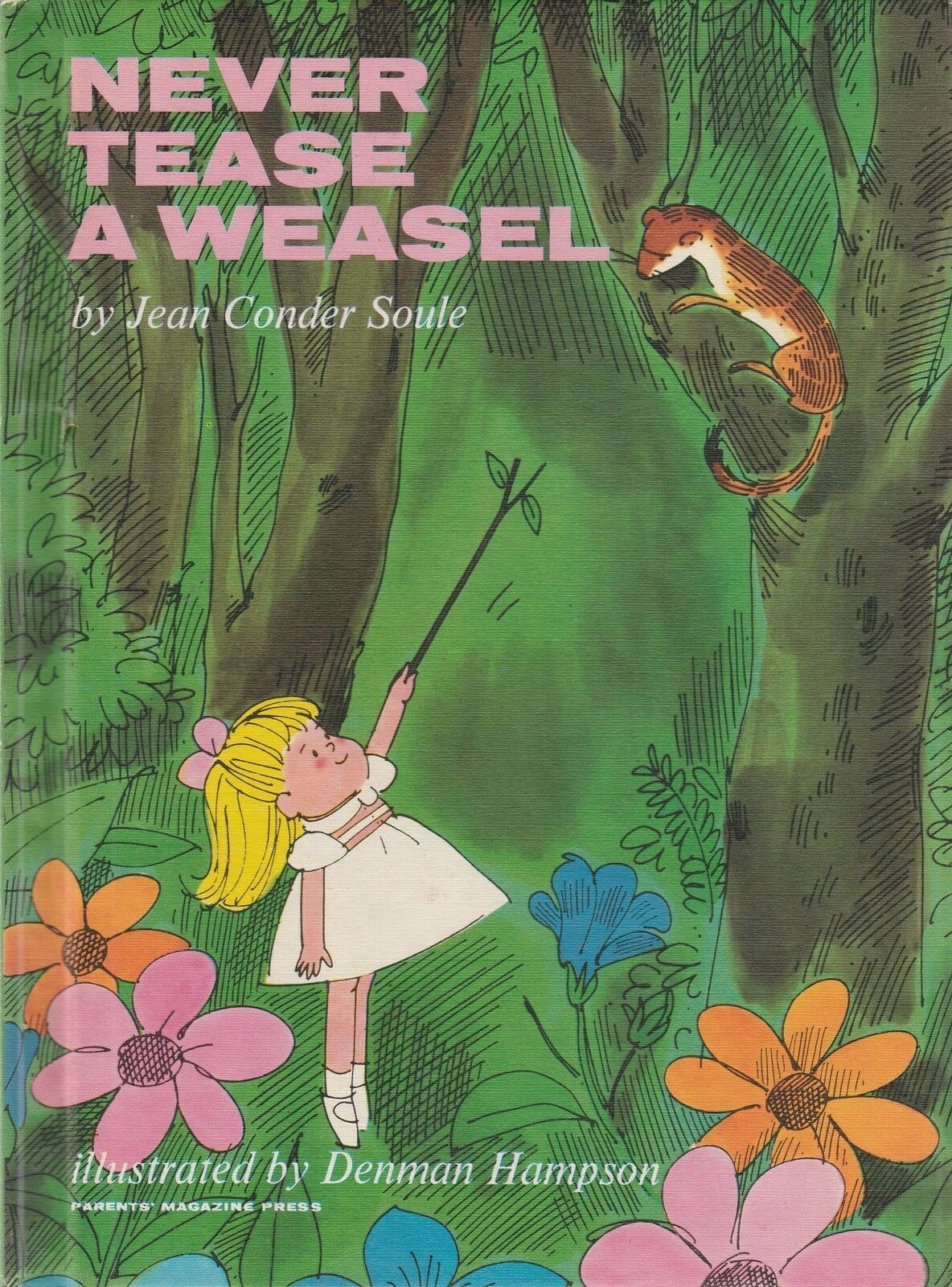 Never Tease a Weasel by Jean Conder Soule 1964 Vintage Hardcover Picture Book