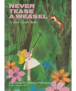 Never Tease a Weasel by Jean Conder Soule 1964 Vintage Hardcover Picture... - $19.79