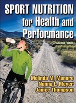 Sport Nutrition for Health and Performance Manore, Melinda M.; Meyer, Na... - $30.00