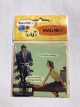 New Ann Taintor With A Twist Fridge Magnet not you limited earning poten... - $11.08