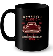 Im Not Old Im A Classic 1932 86th Birthday Gifts Gift Coffee Mug - $13.99+