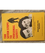 The Seven Steps to Personal Safety: How to Avoid, Deal & Survive Richard... - $6.92