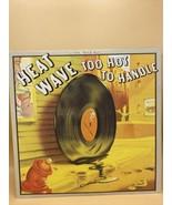 """HEATWAVE """"Too Hot to Handle""""; 12"""" vinyl LP; Epic - Disco - $11.39"""