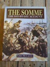 The Somme The Day By Day Account By Chris McCarthy Book - $14.95