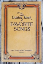 The Golden Book of Favorite Songs Hall & McCreary 1946 Songbook / Sheet ... - $11.87