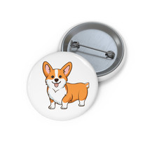 Pembroke Welsh Corgi Custom Pin Buttons - $8.00