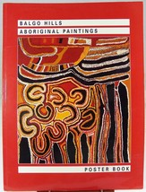Balgo Hills Aboriginal Paintings Poster Book by James Cowan (1994, Paper... - $71.84