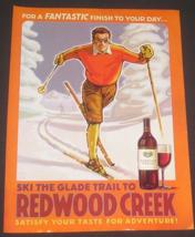 Redwood Creek Wine, 2004 Magazine Ad, Ski The Glade Trail, Cross Country... - $8.50