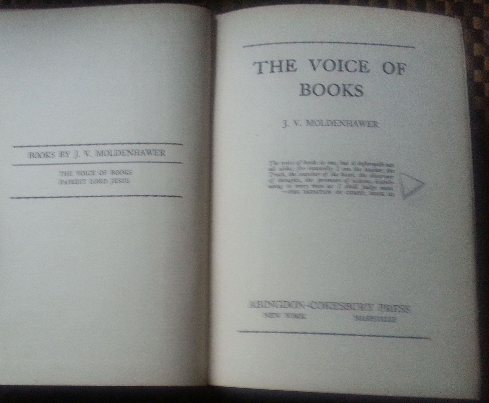 The Voice of Books by J.V. Moldenhawer  1940 HB Religious