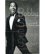 Bobby Short: The Life and Times of a Saloon Singer - $125.00