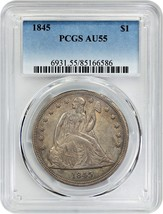 1845 $1 PCGS AU55 - Better Date - Liberty Seated Dollar - Better Date  - $2,104.90