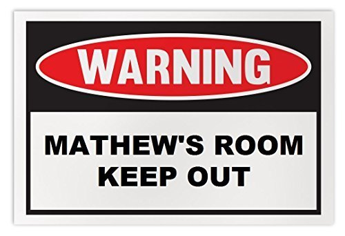 Personalized Novelty Warning Sign: Mathew's Room Keep Out - Boys, Girls, Kids, C