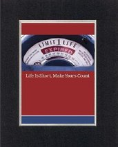Motivational Poems - Life is short, make yours counts. . . 8 x 10 Inches Biblica - $11.14