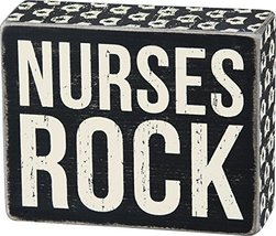 Primitives by Kathy Cap Print Trimmed Box Sign, Nurses Rock - $9.80