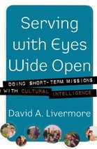 Serving with Eyes Wide Open: Doing Short-Term Missions with Cultural Int... - $14.99