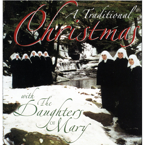 A traditional christmas by the daughters of mary mother of our savior
