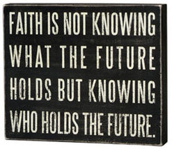 Primitive Wood Box Sign 15891 Faith is not Knowing - $28.95