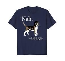 Beagle Dog Breed Shirt Gift Dog Lover Lazy Beagle Puppy Nah - $17.99+