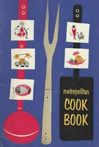 Metropolitan Cook Book;1957 booklet;breads,meat,fruit,vegetable,pastries... - $12.99