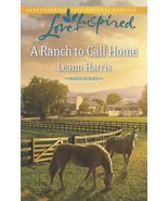 A Ranch to Call Home by Leann Harris - Paperback - Very Good - $4.00