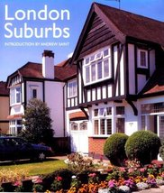 London Suburbs [Hardcover] Saint, Andrew - $8.48