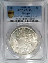 1921 Silver Morgan Dollar PCGS MS 64 Planchet Rim Clip Mint Error Clippe... - $349.99