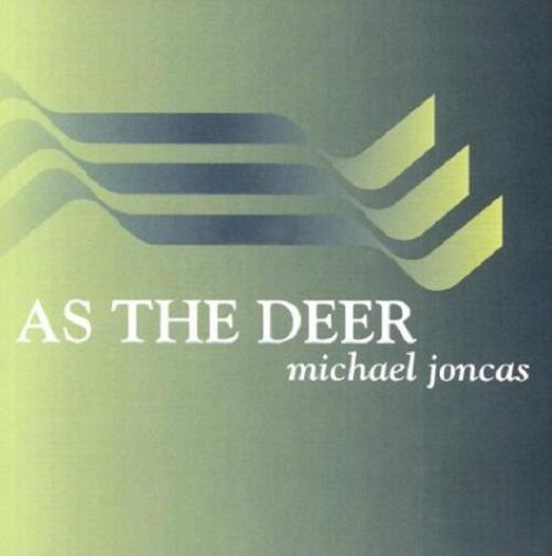 As the deer by michael joncas1
