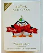 Hallmark 2010 Wrapped in Love Ornament Penguin Pals Personalize It NOS - $16.99