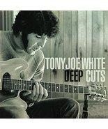 Deep Cuts [Audio CD] Tony Joe White - $19.95