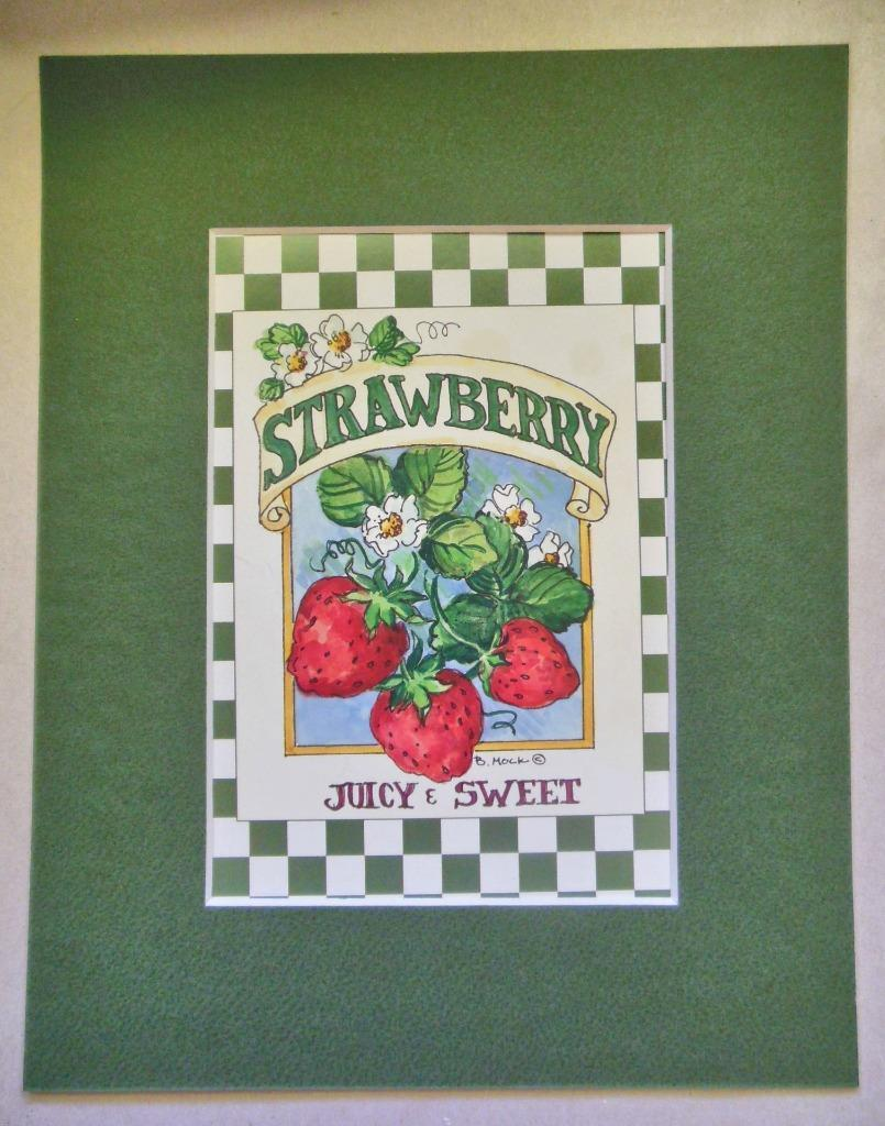 """ Strawberry""  Print Matted 8 x 10  Barbara Mock"