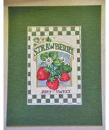 """ Strawberry""  Print Matted 8 x 10  Barbara Mock - $16.40"