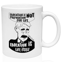 John Dewey Education Quote 11oz Ceramic High Quality Coffee Mug - $15.93