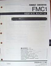 Yamaha FMC1 Audio Format Converter Rack Unit Original Service Manual Boo... - $19.75